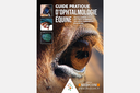"""Publication on equine ophthalmology, co-authored by Prof. J.-M. Vandeweerd, awarded the """"Prix Pierre-Just Cadiot"""""""
